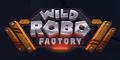 wild-robo-factory